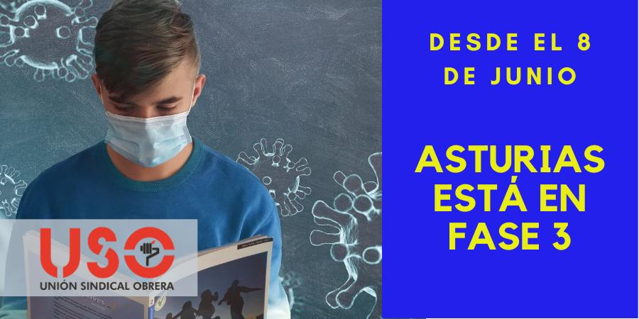 8 de junio: comienza la Fase 3 de la desescalada en Asturias