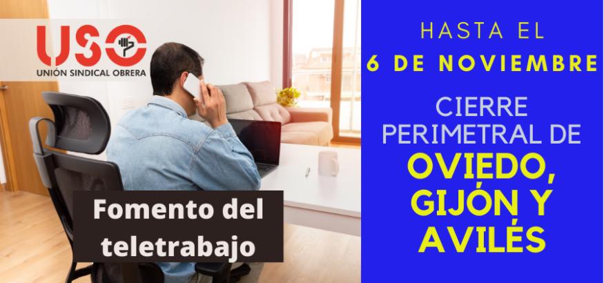 Oviedo, Gijón y Avilés, cerradas; apuesta por teletrabajo y nuevas medidas en Asturias