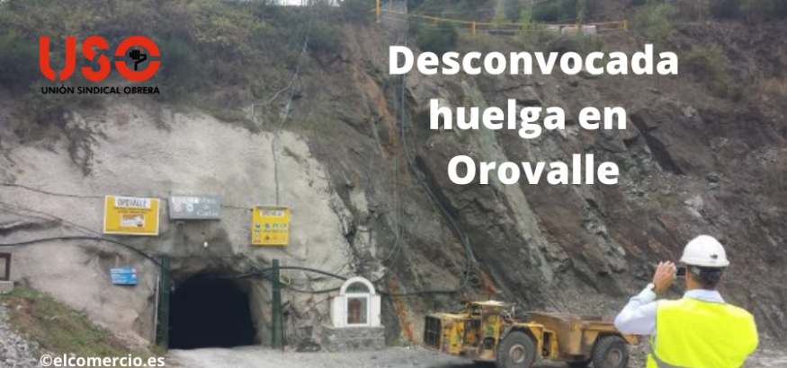 Desconvocada la huelga de Orovalle. Sindicato USO-Asturias