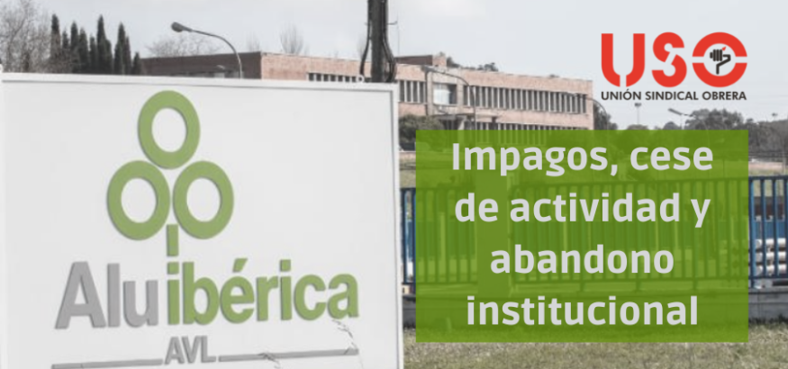 Impagos, cese de actividad y abandono institucional: Alu Ibérica, hoy