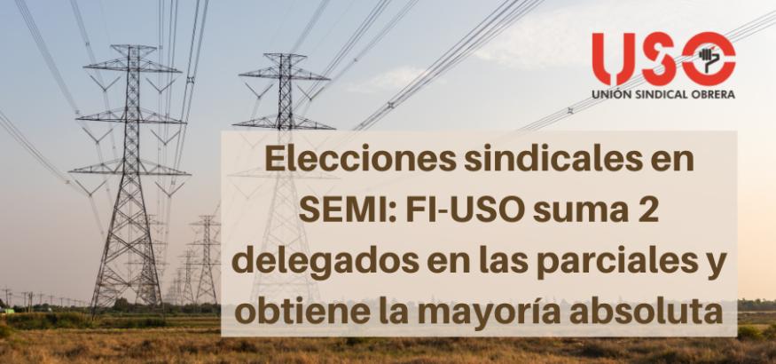FI-USO pasa de 1 delegado sindical a la mayoría absoluta en SEMI Asturias